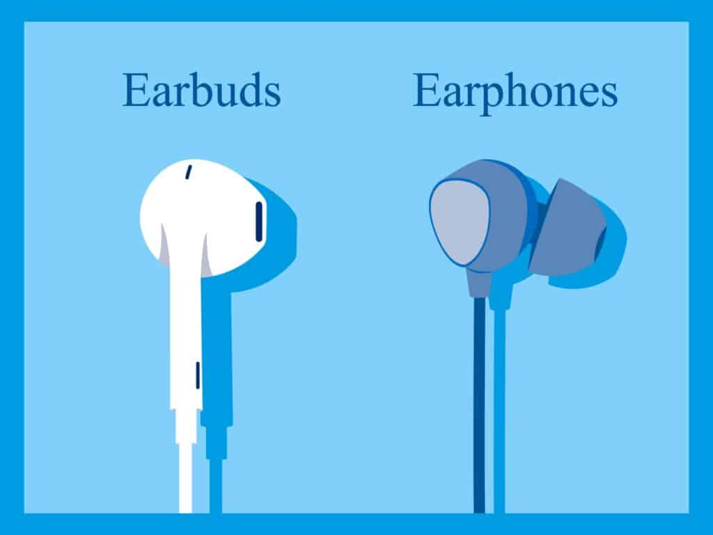 Showing the difference between ear buds and earphones